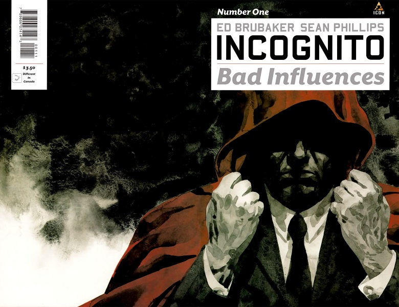 Incognito: Bad Influences (2010)