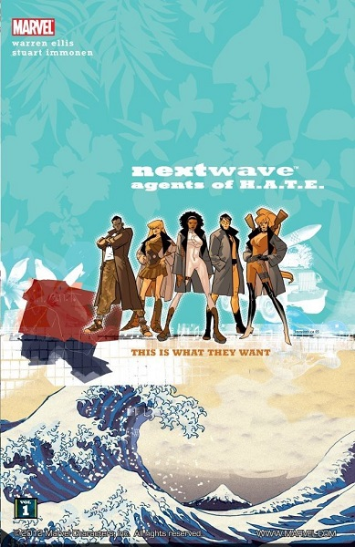 Nextwave: Agents Of Hate (2006)